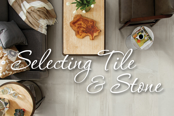 Selecting Tile and Stone